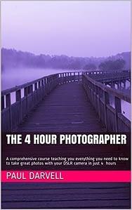 The 4 Hour Photographer